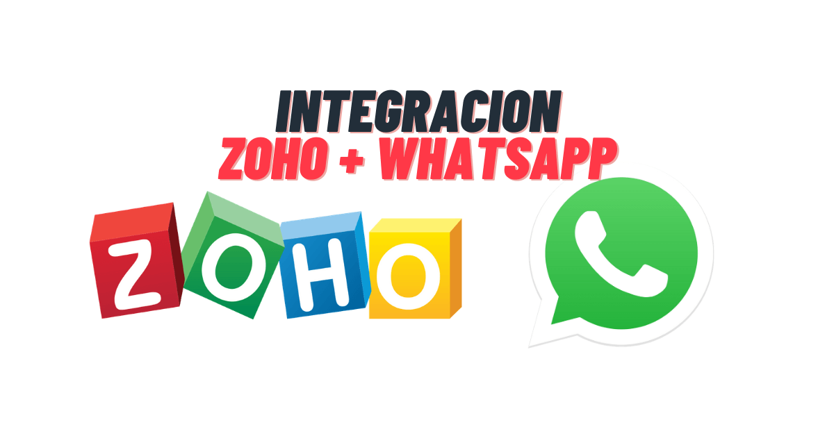 integrar zoho con whatsapp