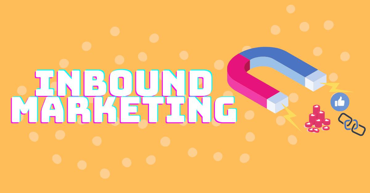 Inbound marketing: ¿qué es y para qué sirve?