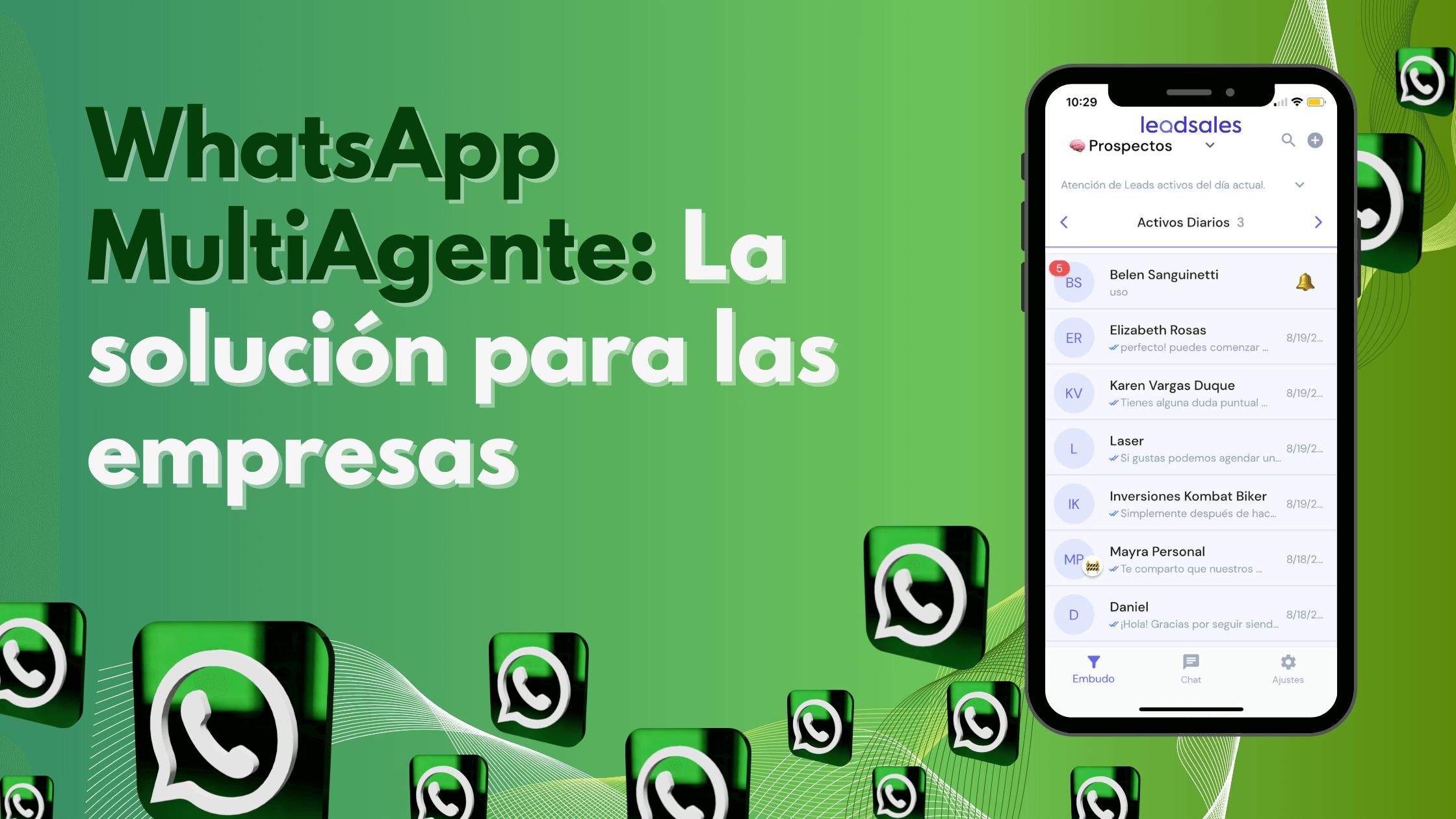 WhatsApp MultiAgente: La solución para las empresas.