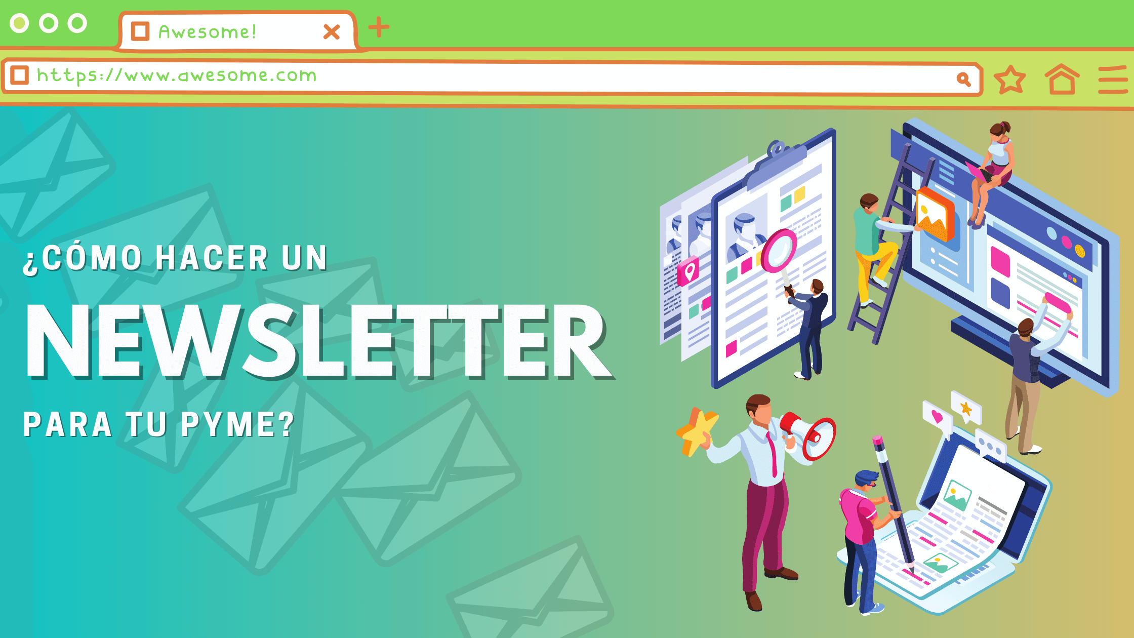 ¿Cómo hacer una newsletter para tu pyme?