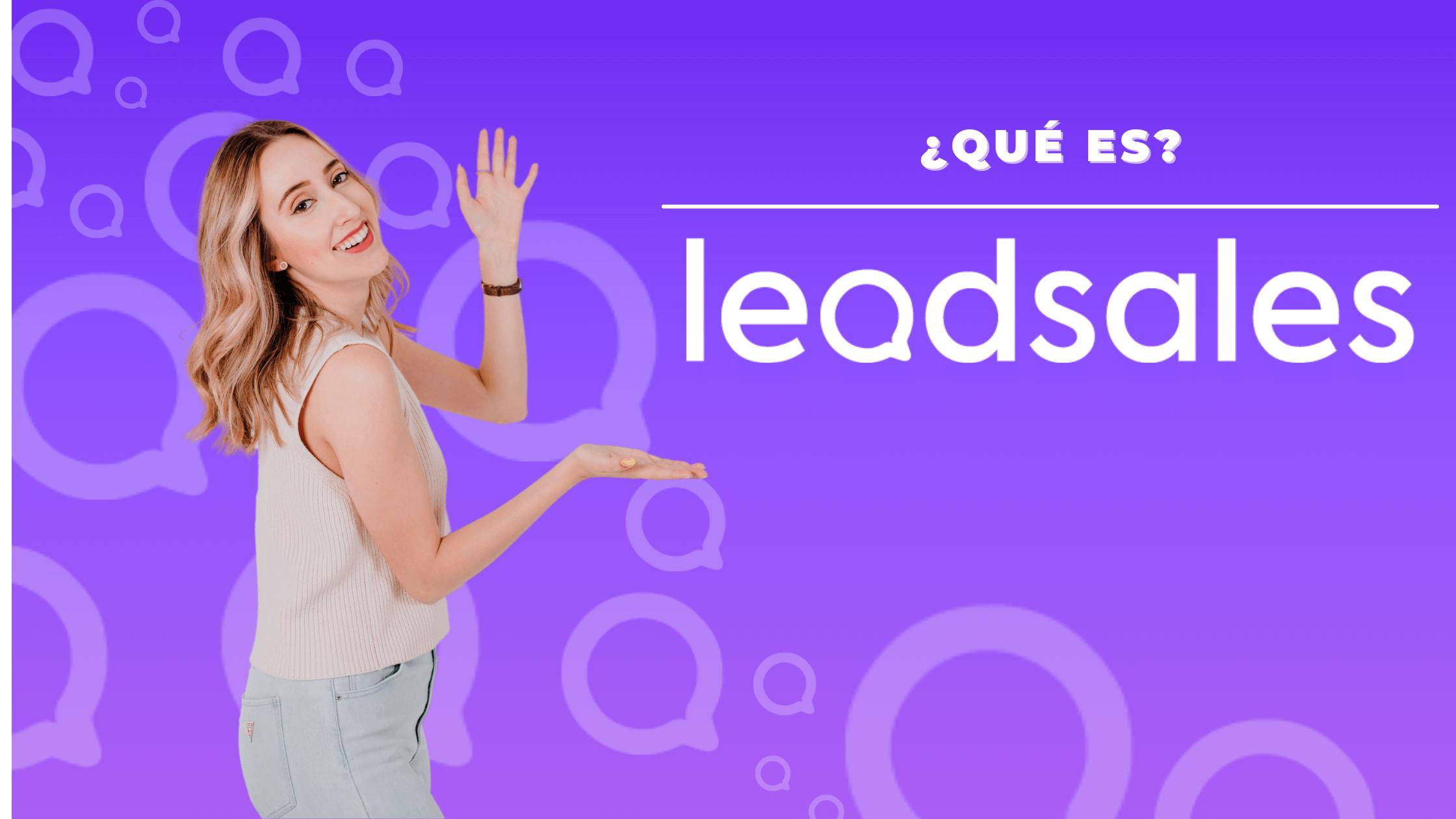 ¿Qué es Leadsales?