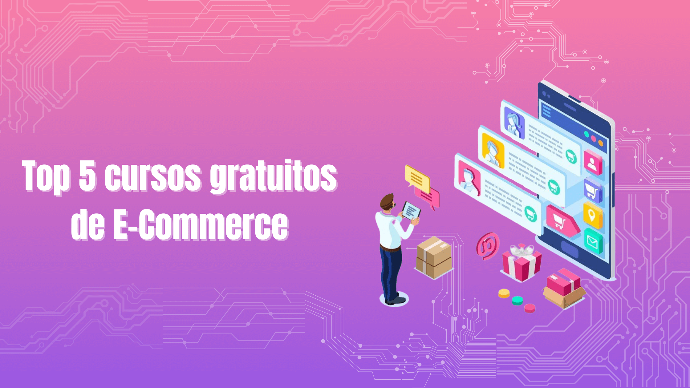 Top 5 cursos gratuitos de E-commerce