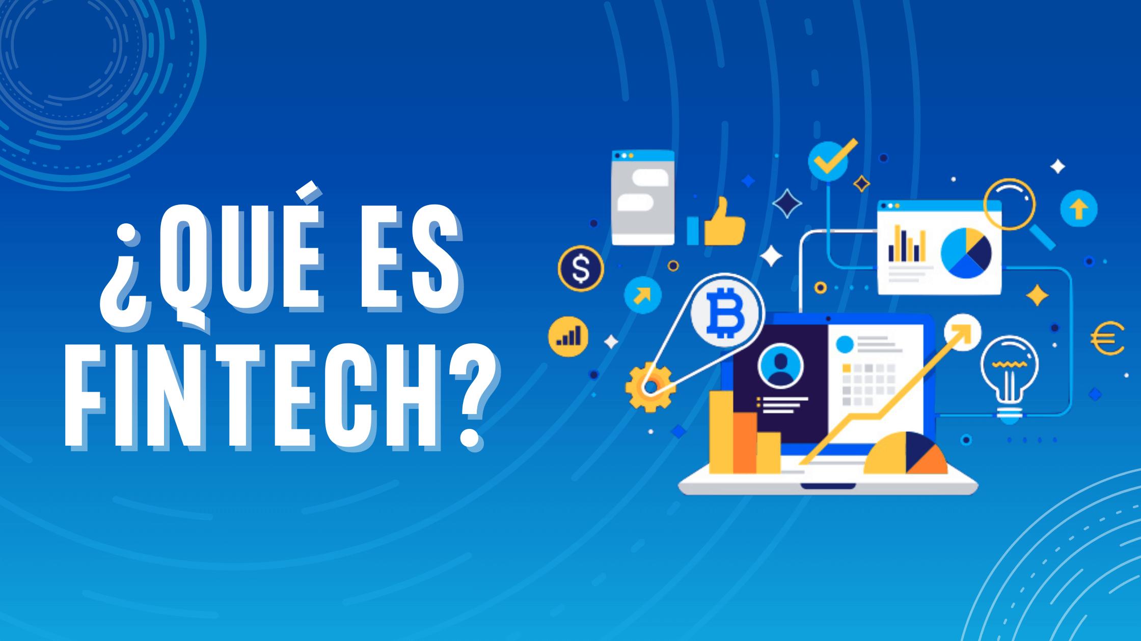 ¿Qué es FinTech?